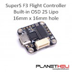 Super_S F3 Flight Control Integrated Betaflight OSD 2S 16mm x 16mm hole